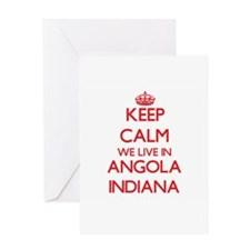 Keep calm we live in Angola Indiana Greeting Cards