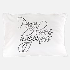 Peace Love Happiness - Pillow Case