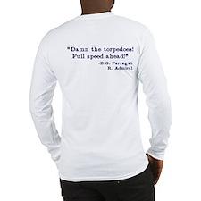 What Would FARRAGUT Do Long Sleeve T-Shirt