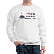 What Would FARRAGUT Do Sweatshirt