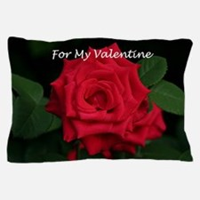Romantic Red Rose for My Valentine Pillow Case