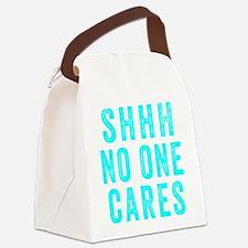 SHHH No One Cares Canvas Lunch Bag