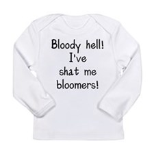 Bloody hell shat bloome Long Sleeve Infant T-Shirt