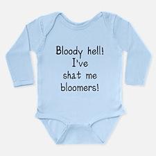 Bloody hell shat bloom Long Sleeve Infant Bodysuit