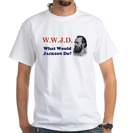 What Would JACKSON Do White T-Shirt