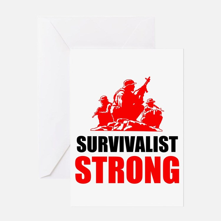 Survivalist Strong Greeting Cards