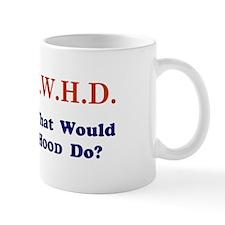 What Would HOOD Do Mug