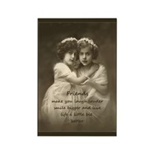 Friends Inspirational Quote Vintage Girls Magnets