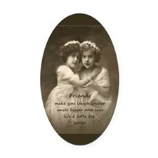 Friends Inspirational Quote Oval Car Magnet