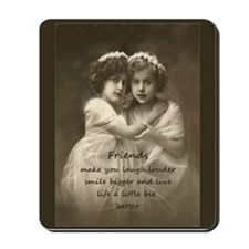 Friends Inspirational Quote Vintage Girls Mousepad