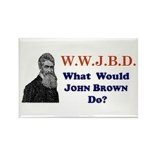 What Would JOHN BROWN Do Rectangle Magnet
