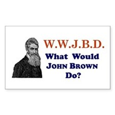 What Would JOHN BROWN Do Rectangle Decal