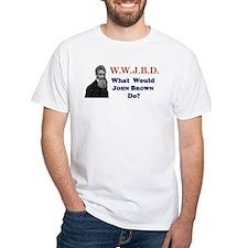 What Would JOHN BROWN Do Shirt