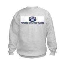 Retired Physical Education Te Sweatshirt