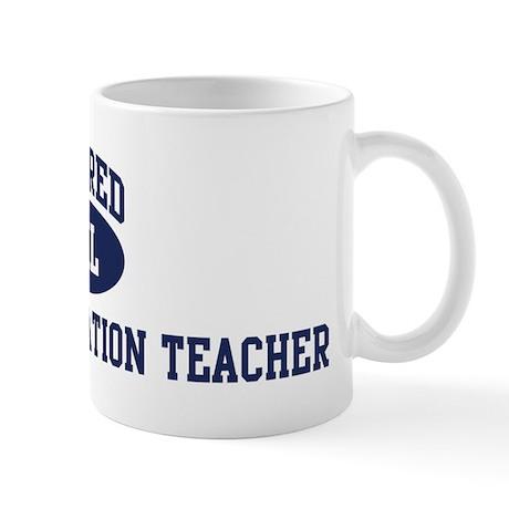 Retired Physical Education Te Mug