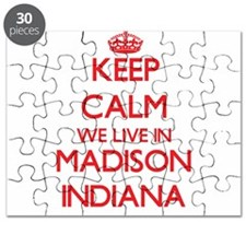 Keep calm we live in Madison Indiana Puzzle