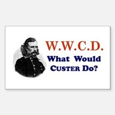 What would CUSTER Do Rectangle Decal