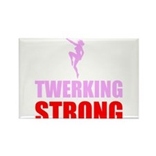 Twerking Strong Magnets
