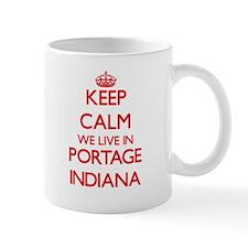 Keep calm we live in Portage Indiana Mugs