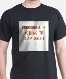gonorrhea is Ash Grey T-Shirt