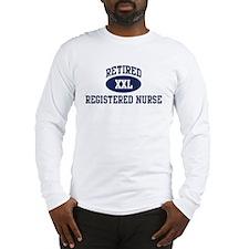 Retired Registered Nurse Long Sleeve T-Shirt