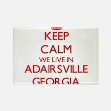 Keep calm we live in Adairsville Georgia Magnets