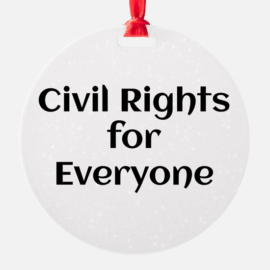 Civil Rights for Everyone Ornament