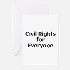 Civil Rights for Everyone Greeting Cards