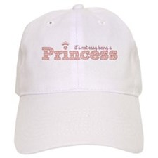 it's not easy being a princess Baseball Baseball Cap