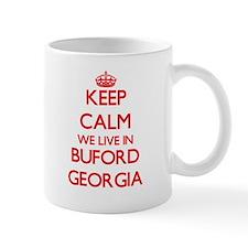 Keep calm we live in Buford Georgia Mugs