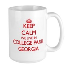 Keep calm we live in College Park Georgia Mugs