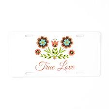 True Love Aluminum License Plate