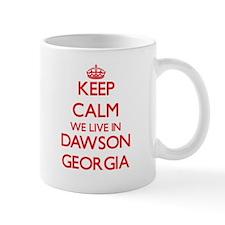 Keep calm we live in Dawson Georgia Mugs