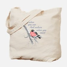 ENDURE WHEN YOU MUST Tote Bag