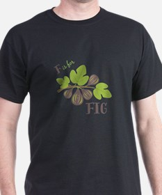 F Is For Fig T-Shirt