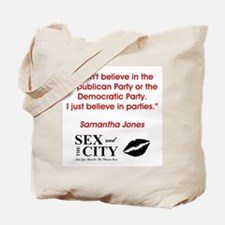 I DON'T BELIEVE... Tote Bag