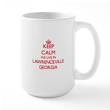 Keep calm we live in Lawrenceville Georgia Mugs