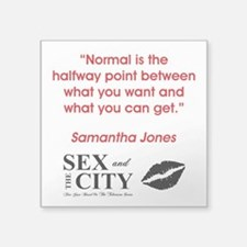 """NORMAL IS... Square Sticker 3"""" x 3"""""""
