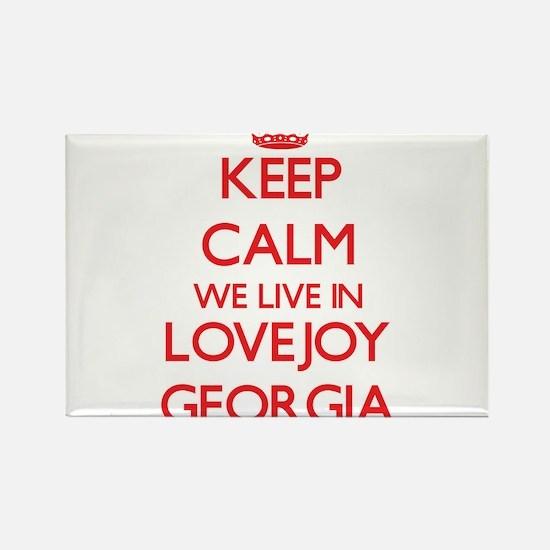 Keep calm we live in Lovejoy Georgia Magnets
