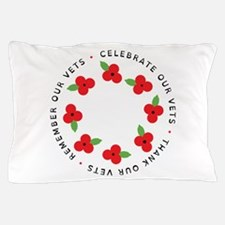 Celebrate our vets Pillow Case