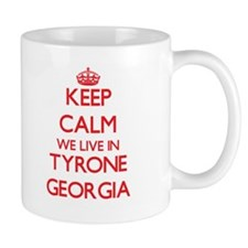 Keep calm we live in Tyrone Georgia Mugs