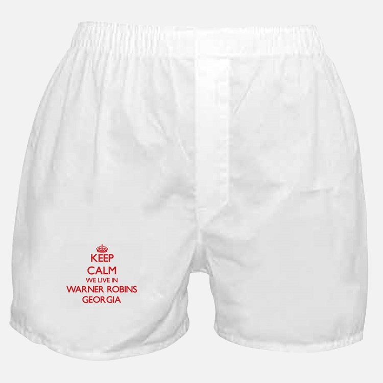 Keep calm we live in Warner Robins Ge Boxer Shorts
