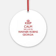 Keep calm we live in Warner Robin Ornament (Round)