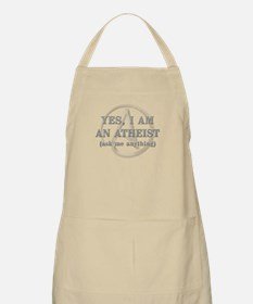 Yes I Am An Atheist Apron