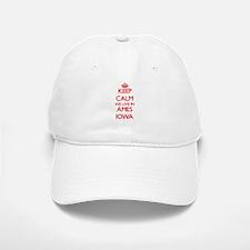 Keep calm we live in Ames Iowa Baseball Baseball Cap