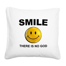 Smile, There Is No God Square Canvas Pillow