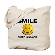 Smile, There Is No God Tote Bag