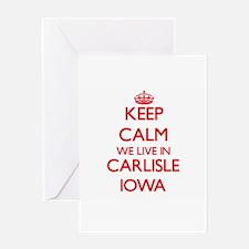 Keep calm we live in Carlisle Iowa Greeting Cards