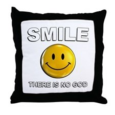 Smile, There Is No God Throw Pillow