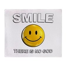 Smile, There Is No God Throw Blanket